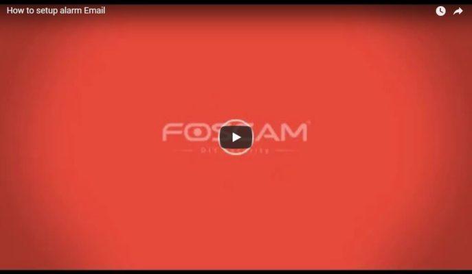 Foscam How to setup alarm Email